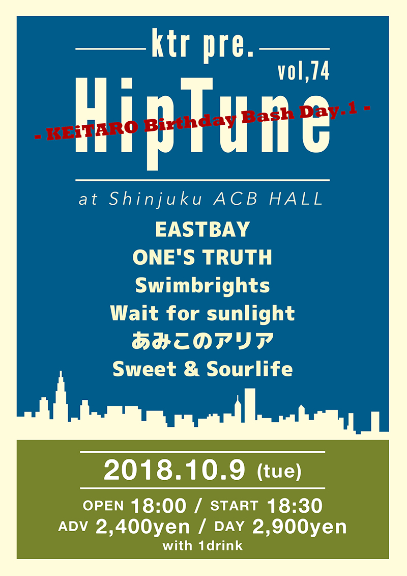 ktr pre. HipTune vol,74 – KEiTARO Birthday Bash Day.1 –の写真
