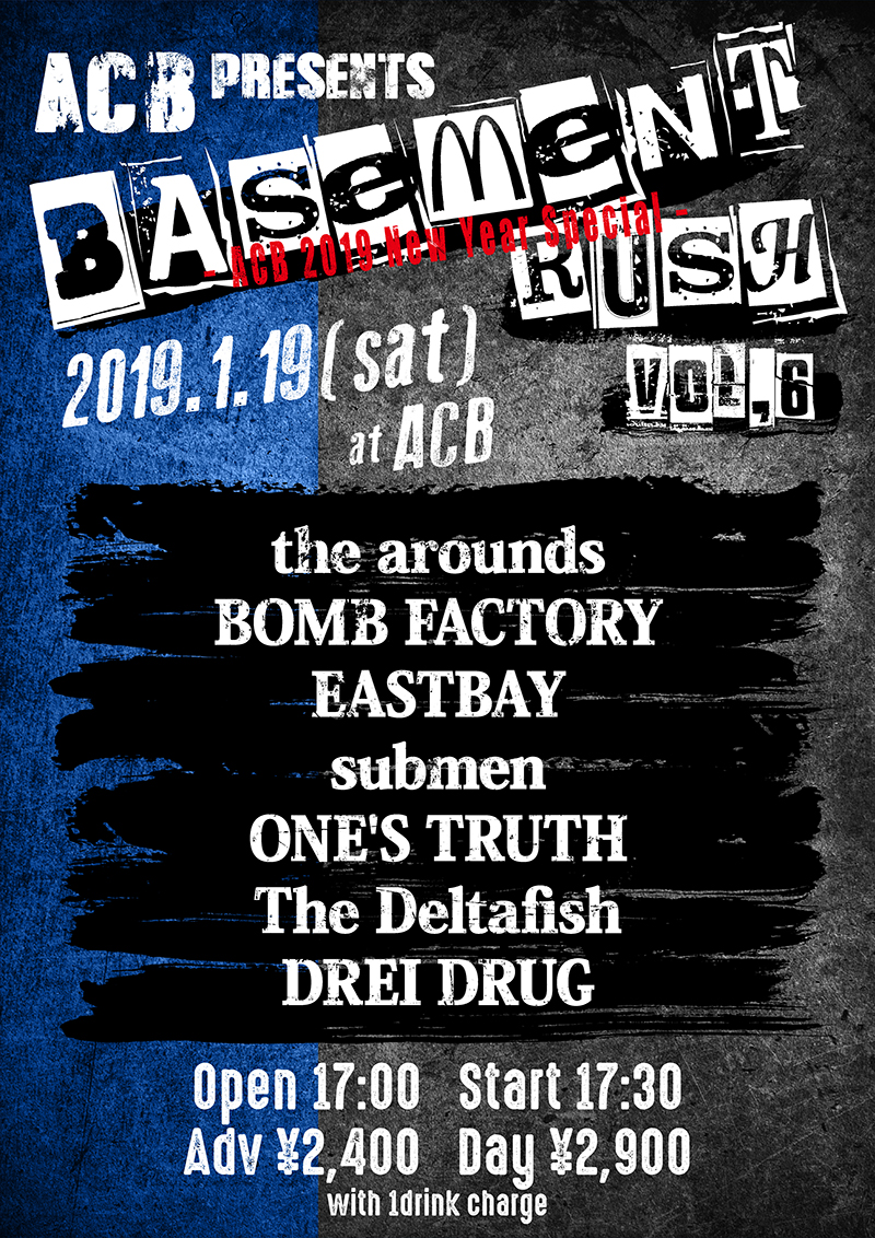 ACB HALL pre. Basement Rush vol,6 – ACB 2019 New Year Special –の写真