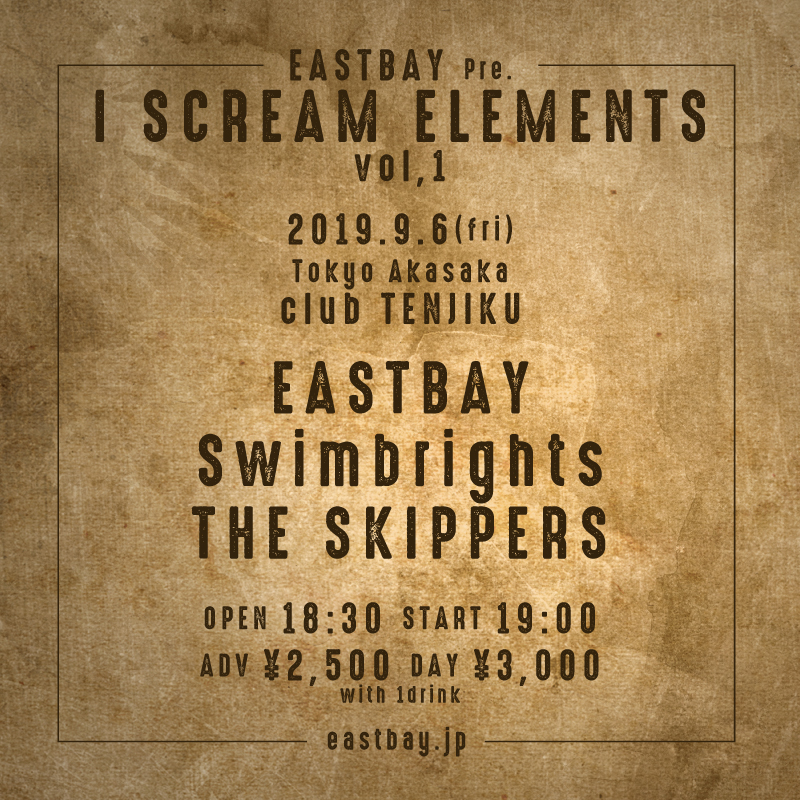 EASTBAY pre. I SCREAM ELEMENTS vol,1の写真